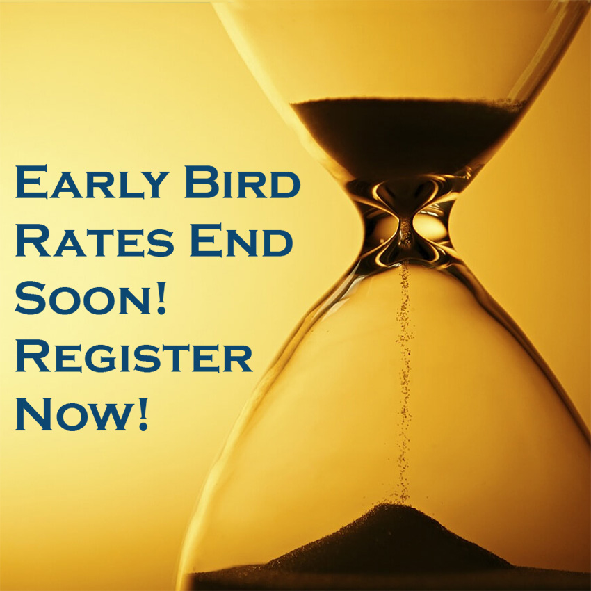 Early Bird Rate Ends Soon!